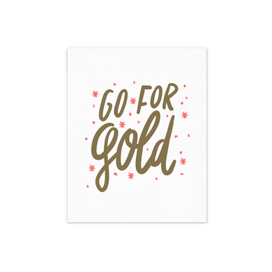 Go For Gold inspirational art print with gold hand lettering and coral sparkles.