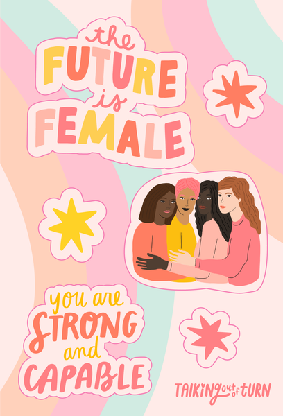 A sticker set of empowering saying and four women hugging.