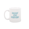Now or Never White Mug is a funny coffee mug with blue lettering.