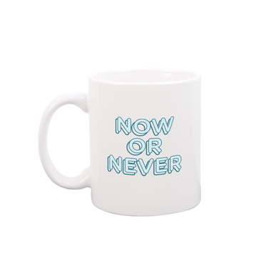 Now or Never White Mug - Talking Out Of Turn