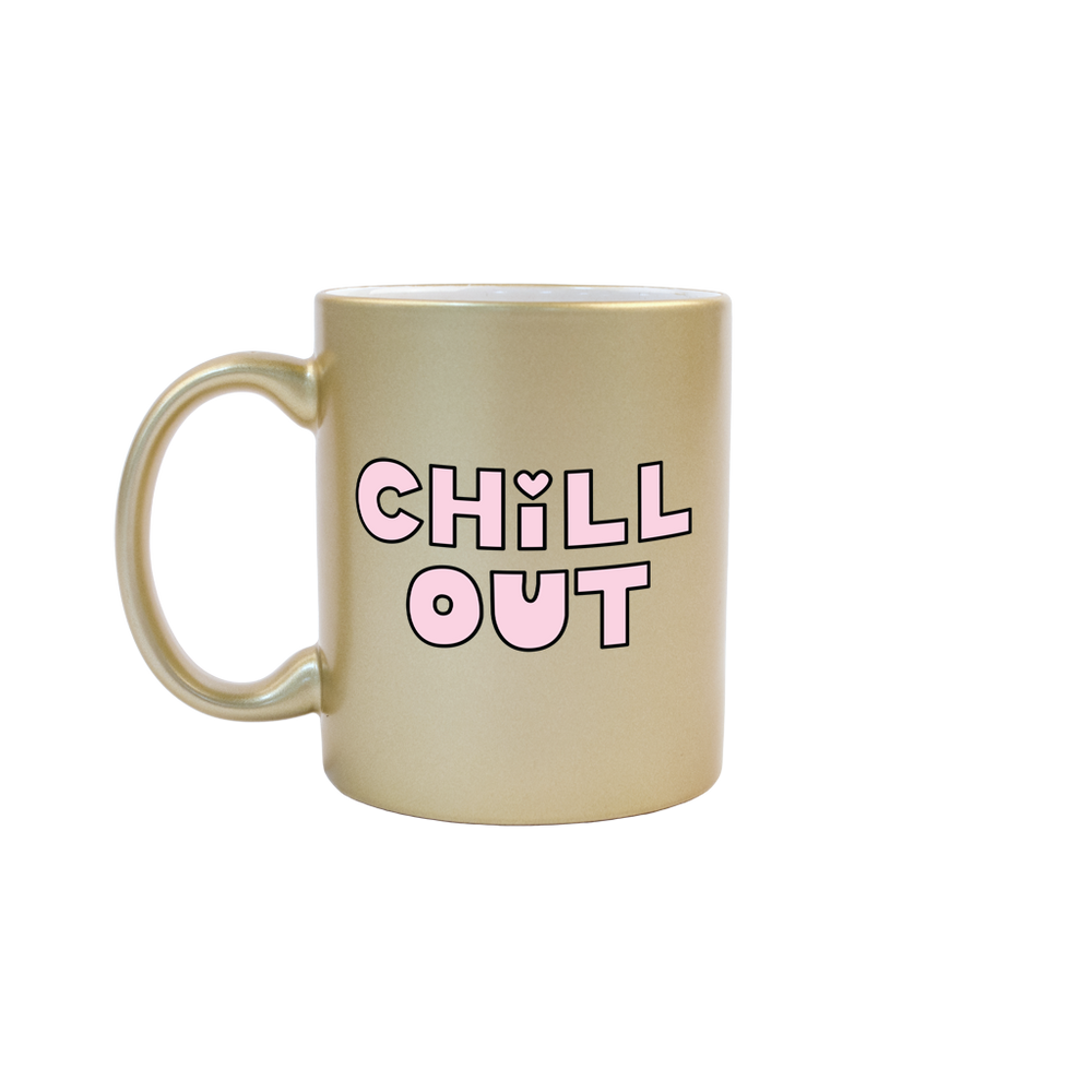 Chill Out Gold Mug - Talking Out Of Turn - [product_description]