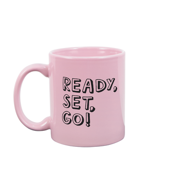 Pink mug that says Ready Set Go in black all capital letters.