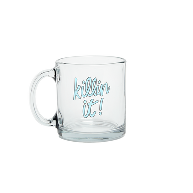 Killin It Glass Mug is a funny coffee mug with blue lettering.