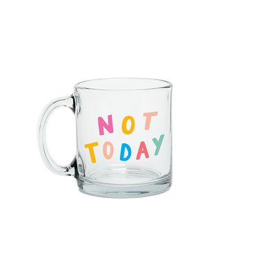Funny coffee mug with Not Today written in colorful letters in a handwritten font