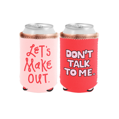 Let's Make Out Reversible Can Cooler - Talking Out Of Turn