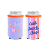 Can't Touch This Reversible Can Cooler has a purple Love Me side and a colorful stripes side that says Can't Touch This in a purple cursive text.