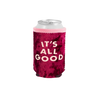 It's All Good Velvet Can Cooler is a red velvet with pink text.