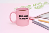 Funny coffee mug in pink with Shit Could Be Worse written in a heavy black font with a 70s vibe.