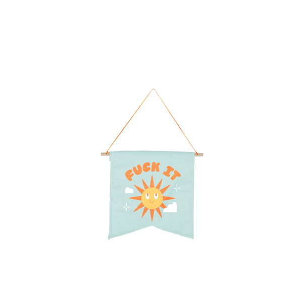 cute hanging wall style pennant on blue background with saying fuck it and smiling sun