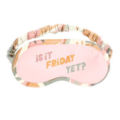 a cute sleep mask that says is it friday yet