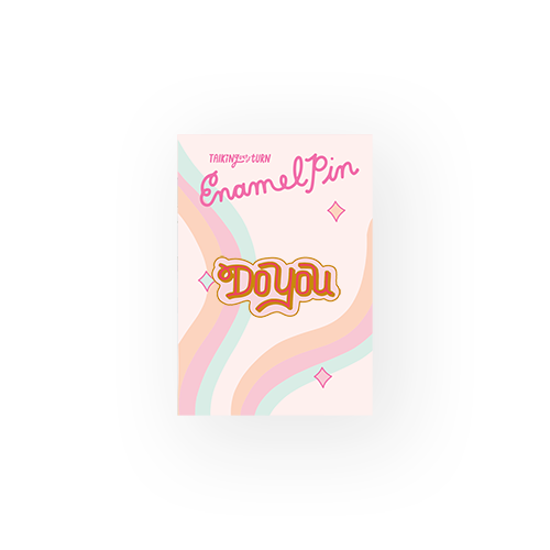 a cute enamel pin that says do you