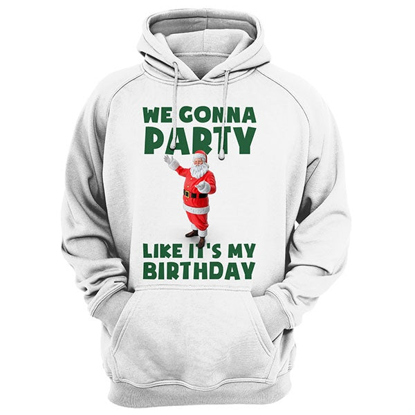 We gonna party Hoodie