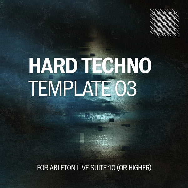 Hard Techno Template for Ableton