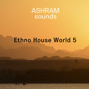 ASHRAM Ethnic House World 5 (Loops & Oneshots Sample Pack)