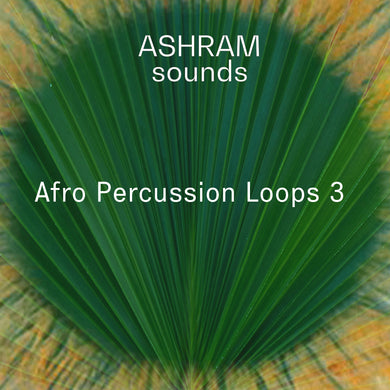 ASHRAM Afro Percussion Loops 3 (Loops Sample Pack)