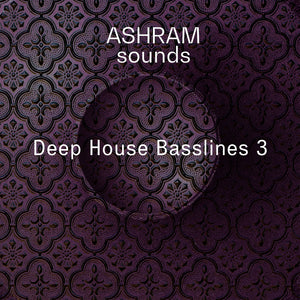 ASHRAM Deep House Basslines 3 (Loops Sample Pack)