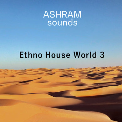 ASHRAM Ethno House World 3 (Loops & Oneshots Sample Pack)
