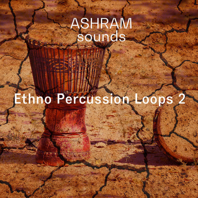 ASHRAM Ethno Percussion Loops 2 (Organic House Sample Pack)