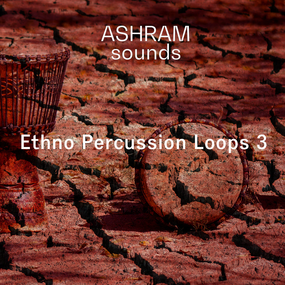 ASHRAM Ethno Percussion Loops 3 (Organic House Sample Pack)