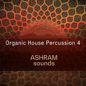 ASHRAM Organic House Percussion 4 (Loops Sample Pack)