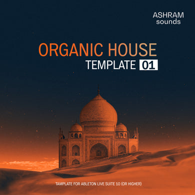 ASHRAM Organic House Template 1 for Ableton Live