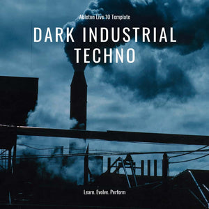 Dark Industrial Techno Template for Ableton Live 10 (11 or higher)