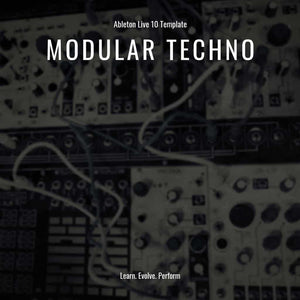 Modular Techno Template for Ableton Live by Sinee