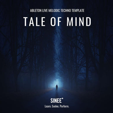 Tale of Mind - Ableton Live Melodic Techno Template