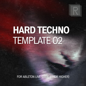 Riemann Hard Techno 02 Template for Ableton Live 10 (and 11 and higher)
