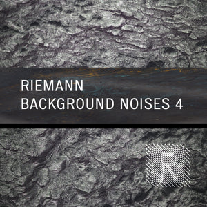 Riemann Background Noises 4 (24bit WAV - Loops & Oneshots)
