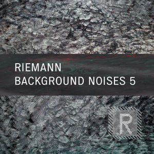 Riemann Background Noises 5 (24bit WAV - Loops & Oneshots)