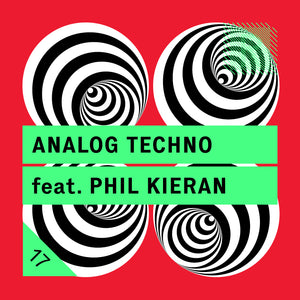 Analog Techno feat. Phil Kieran (24bit WAV Loops & Oneshots)