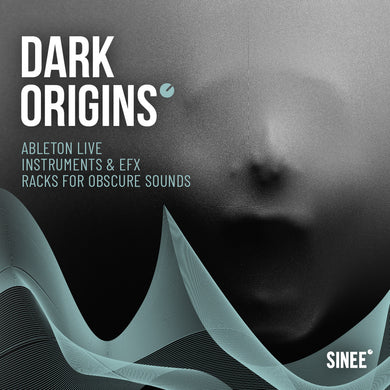 Dark Origins - Ableton Live Racks and Templates for Obscure Sounds
