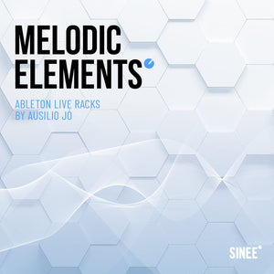 Melodic Techno Templates, Racks and MIDI for Ableton Live by SINEE