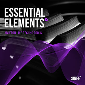 Essential Elements #1 - Ableton Live Techno Tools by SINEE