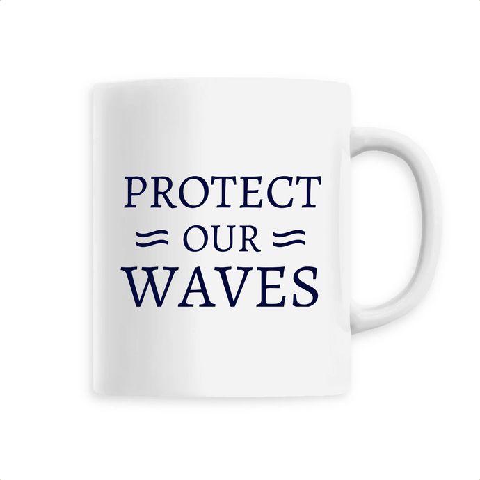 MUG PROTECT OUR WAVES