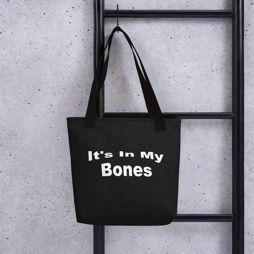 Committed 2 Fitness Tote Bag-It's In My Bones