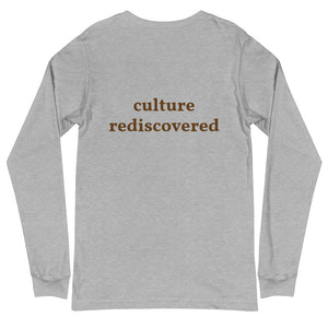Culture Rediscovered Unisex Long Sleeve Tee