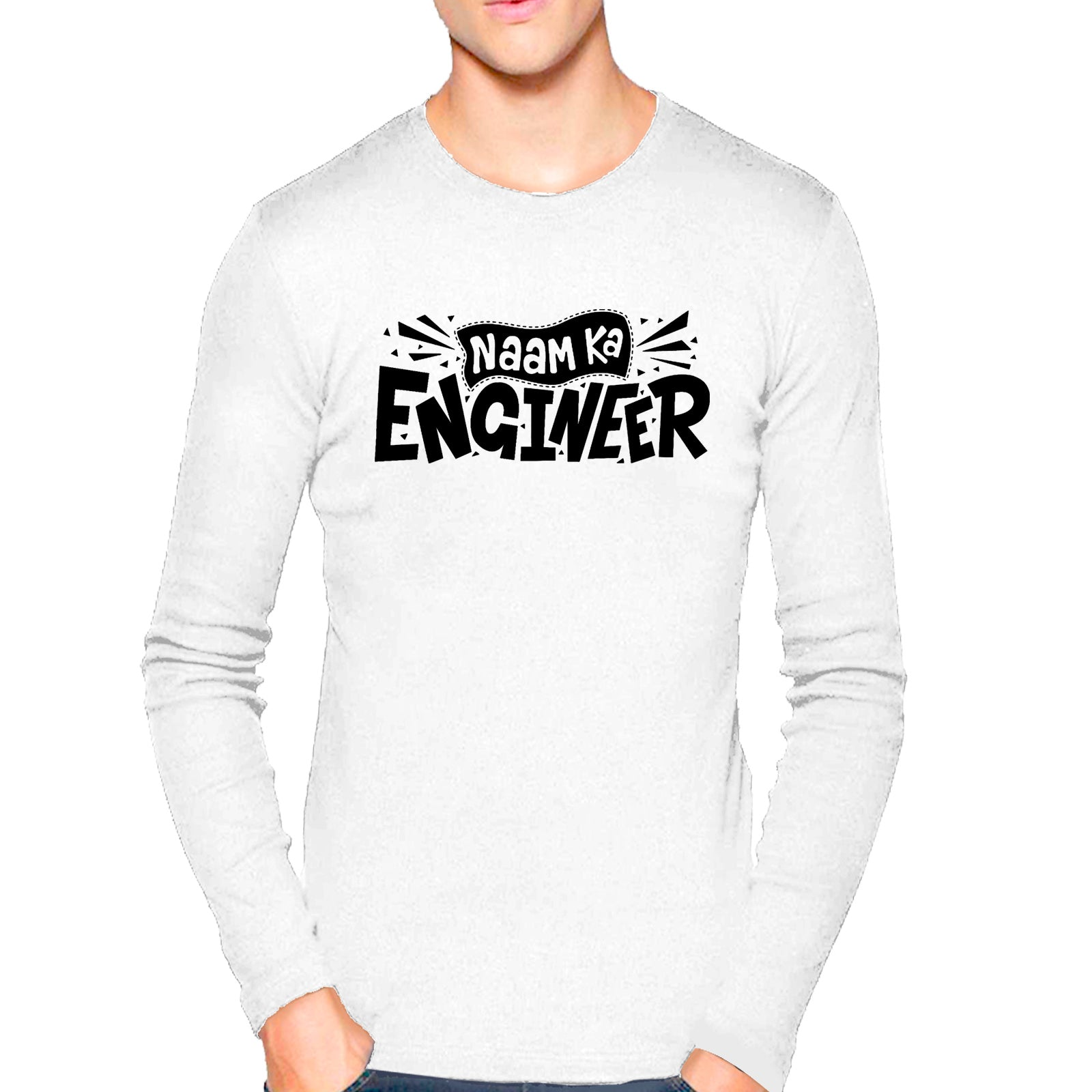6f761370f427 T Shirts for Men Naam Ka Engineer Texts White T Shirt Round Neck Full  Sleeve ...