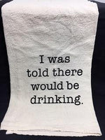 Towel Would Be Drinking