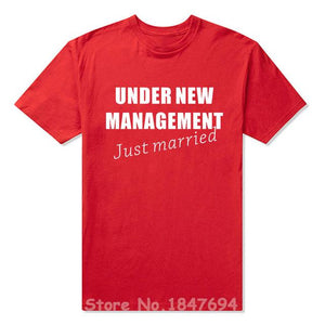 UNDER NEW MANAGEMENT JUST MARRIED T-shirt