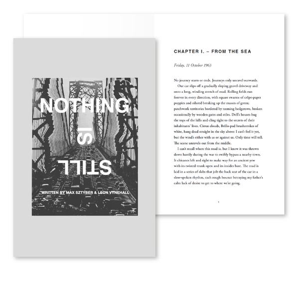 NOTHING IS STILL - NOVELLA