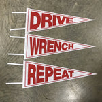 Drive, Wrench, Repeat Pennant