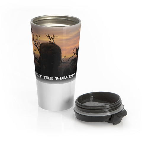 Image of Stainless Steel Travel Mug - Protect The Wolves