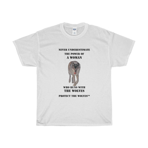 Image of Never Underestimate the Power of a Woman Wolf T-Shirt by Protect The Wolves - Protect The Wolves