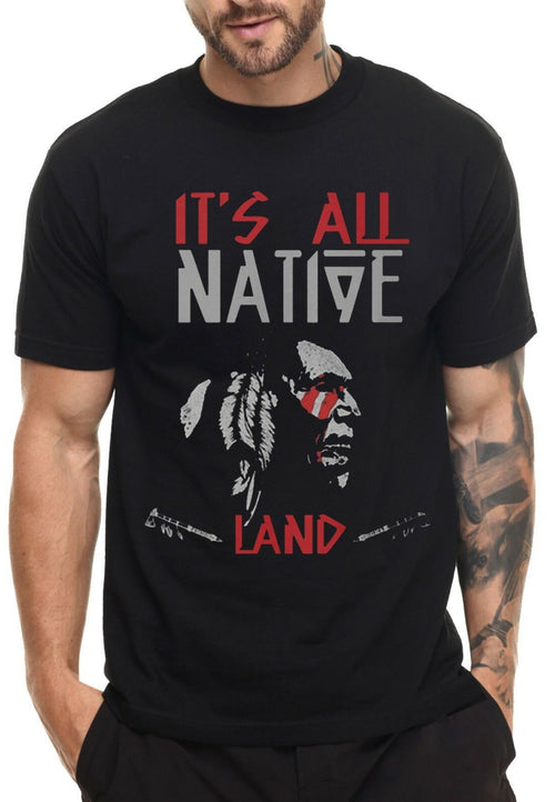IT'S ALL NATIVE LAND T SHIRT NATIVE AMERICAN MOVEMENT - Protect The Wolves