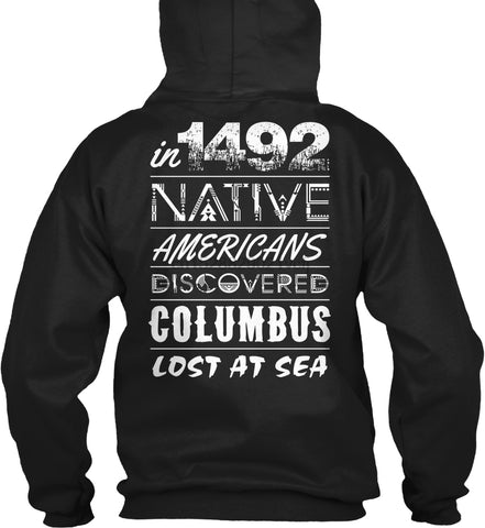 Image of Unisex Hoodie long sleeve  Native Americans Columbus 1492 Hoodie - Protect The Wolves