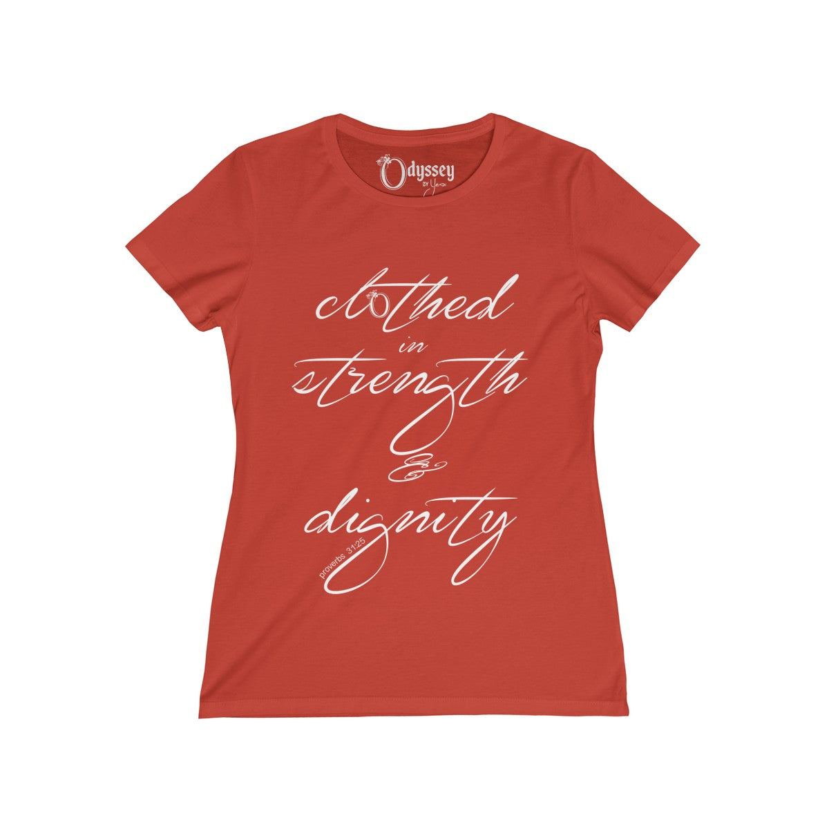 Odyssey Clothed in Strength and Dignity Women's  Tee - Dark