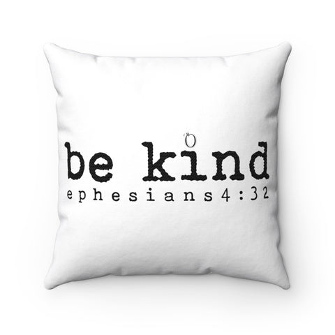 Odyssey Be Kind Square Pillow - Home Decor - Odyssey By Yendi