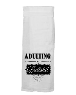 ADULTING IS BULLSHIT HANG TIGHT TOWEL